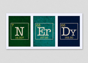 Nerd Home Decorating - Nerdy Art Print