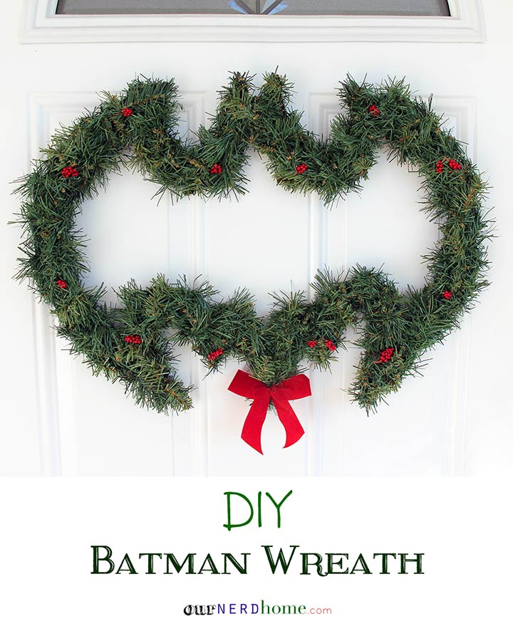 DIY Batman Wreath (and other geeky holiday decor) - Our Nerd Home