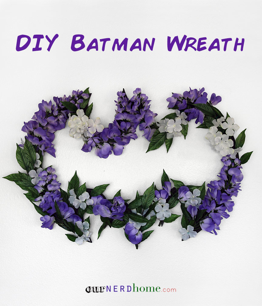 Diy projects our nerd home diy batman wreath spring edition solutioingenieria Gallery